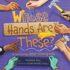 Book cover of Whose Hands are These? by Miranda Paul