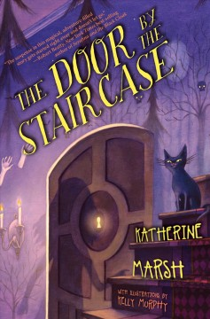 The Door by the Staircase by Katherine Marsh