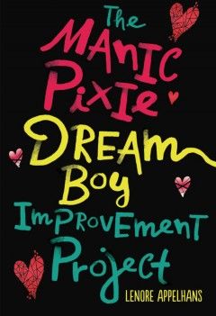 The Manic Pixie Dream Boy Improvement Project book cover