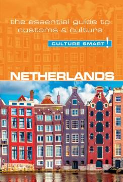 Culture Smart! Netherlands