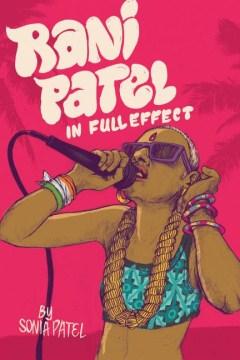 Rani Patel in Full Effect book cover