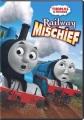 Thomas & friends : railway mischief.