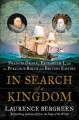In search of a kingdom : Francis Drake, Elizabeth I, and the perilous birth of the British Empire