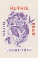 Ruthie Fear : a novel