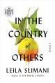 In the country of others : volume one, war, war, war