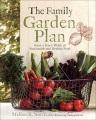 The family garden plan : grow a year