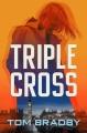 Triple cross : a Kate Henderson novel