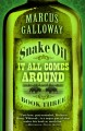 Snake oil : it all comes around