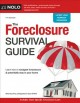 The foreclosure survival guide : keep your house or walk away with money in your pocket