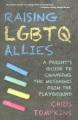 Raising LGBTQ allies : a parent