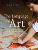 The language of art : inquiry-based studio practices in early childhood settings