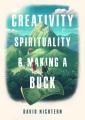 Creativity, spirituality & making a buck