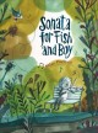 Sonata for fish and boy