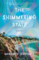 The shimmering state : a novel