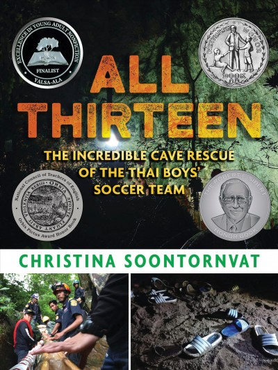 All Thirteen:The Incredible Cave Rescue of the Thai Boys' Soccer Team