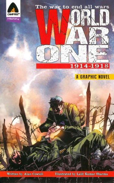 World War One : 1914-1918 : the war to end all wars