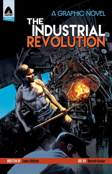 The Industrial Revolution: a graphic novel