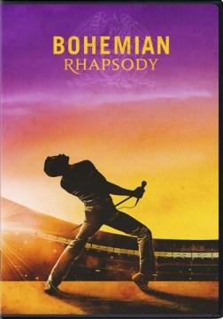 Bohemian Rhapsody [digital videodisc]