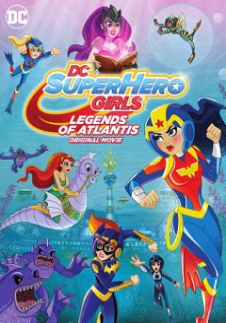 DC super hero girls. Legends of Atlantis