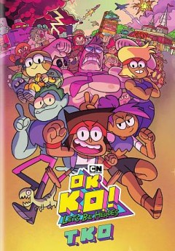 OK K.O.! Let's be heroes. T.K.O.