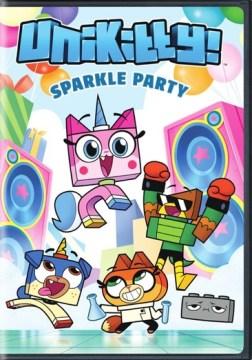 UniKitty!. Season one, part one, Sparkle party [digital videodisc]