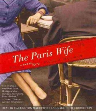 The Paris wife [spoken compact disc]