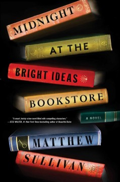 Midnight at the Bright Ideas bookstore : a novel