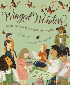 Winged wonders : solving the monarch migration mystery