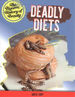 Deadly diets
