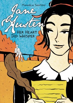 Jane Austen : her heart did whisper