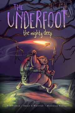 The underfoot. Book 1. The mighty deep