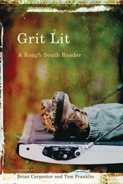 Grit lit : a rough South reader