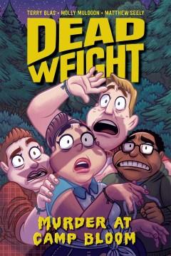 Dead weight : murder at Camp Bloom