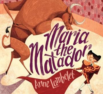 Maria the matador