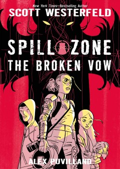 Spill zone. The broken vow