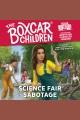 Science Fair Sabotage [electronic resource]