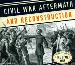Civil War Aftermath and Reconstruction
