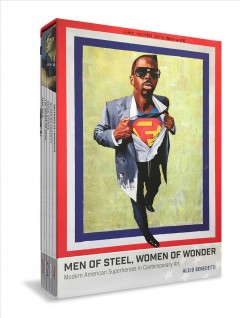 Men of steel, women of wonder : modern American heroes in contemporary times