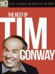 The Carol Burnett Show : the best of Tim Conway