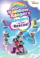 Rainbow rangers. Rangers to the rescue!