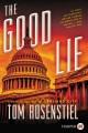 The good lie  : a novel [text(large print)]
