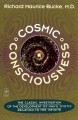 Cosmic consciousness : a study in the evolution of the human mind