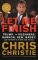 Let me finish [text(large print)]: Trump, the Kushners, Bannon, New Jersey, and the power of in-your-face politics