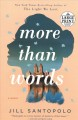 More than words : a novel [text(large print)]