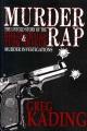 Murder rap : the untold story of the Biggie Smalls & Tupac Shakur murder investigations