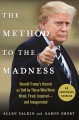 The method to the madness : Donald Trump