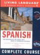 Living language Spanish : complete course, revised & updated.