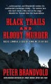 Black trails and bloody murder : a western duo