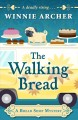 The walking bread [text(large print)]