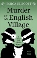 Murder in an English village [text(large print)]
